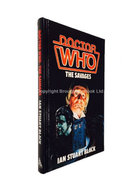 Doctor Who The Savages by Ian Stuart Black Hardback WH Allen 1986
